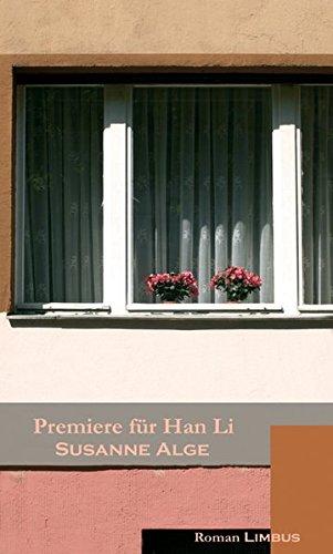 9783902534248: Premiere f�r Han Li