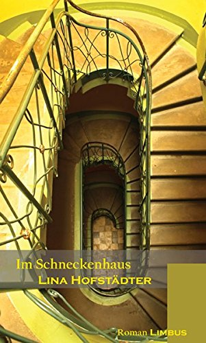 Im Schneckenhaus: Lina Hofstädter