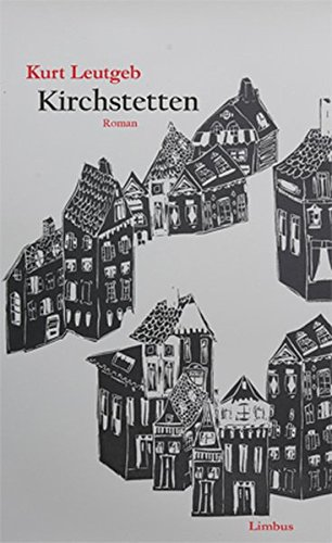 9783902534521: Kirchstetten: Roman