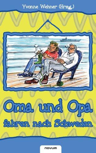 9783902536884: Oma und Opa Fahren Nach Schweden (German Edition)