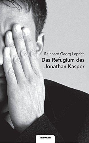 9783902536907: Das Refugium des Jonathan Kasper