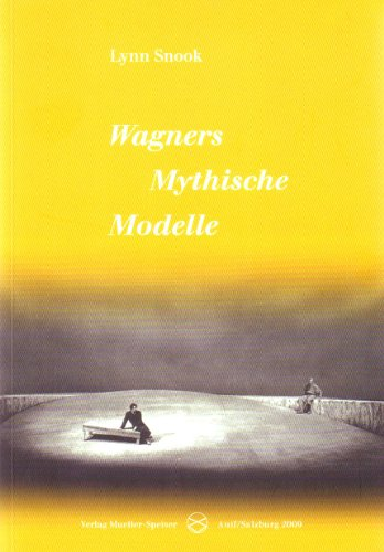 9783902537157: Wagners Mythische Modelle