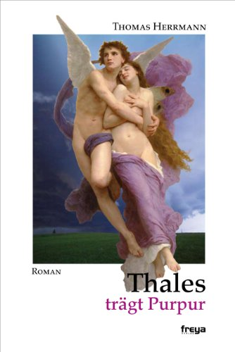 9783902540904: Thales trägt Purpur: Roman