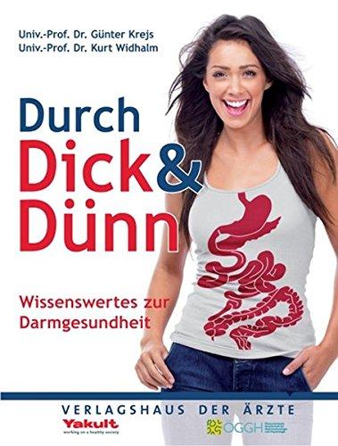 9783902552402: Durch Dick & Dünn - Wissenswertes zur Darmgesundheit