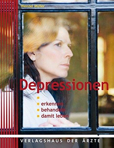 9783902552501: Depression: Erkennen - behandeln - damit leben