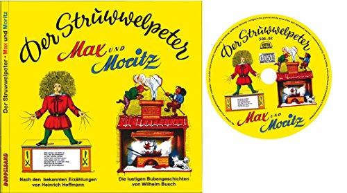 Struwwelpeter. Max Moritz, m. Audio-CD (Hardback): Heinrich Hoffmann, Wilhelm