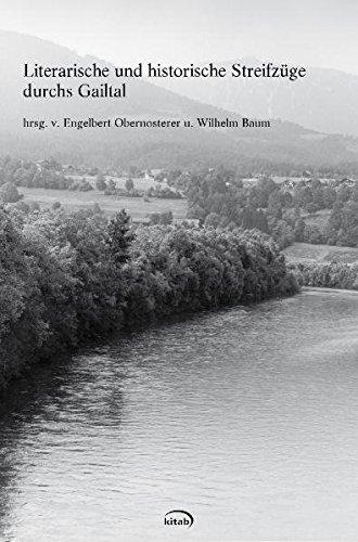 9783902585424: Literarische und historische Streifzüge durchs Gailtal