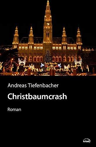 9783902585875: Christbaumcrash: Roman