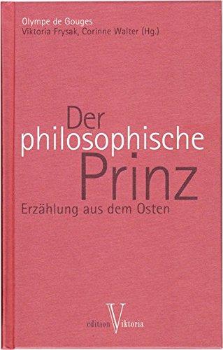 Der philosophische Prinz (390259103X) by Olympe de Gouges