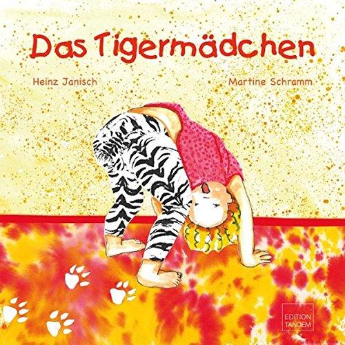 9783902606525: Das Tigermädchen: Die Geschichte von Nina
