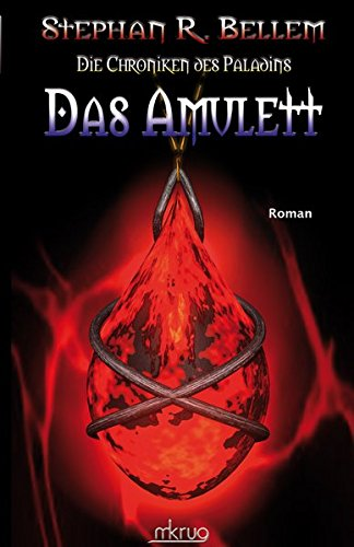 9783902607058: Das Amulett (Die Chroniken des Paladins) (Volume 2) (German Edition)