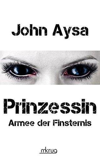 Armee der Finsternis Prinzessin 2: Aysa, John