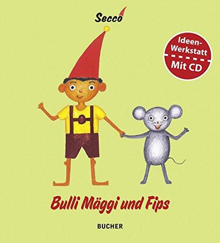 9783902612731: Bulli Mäggi und Fips