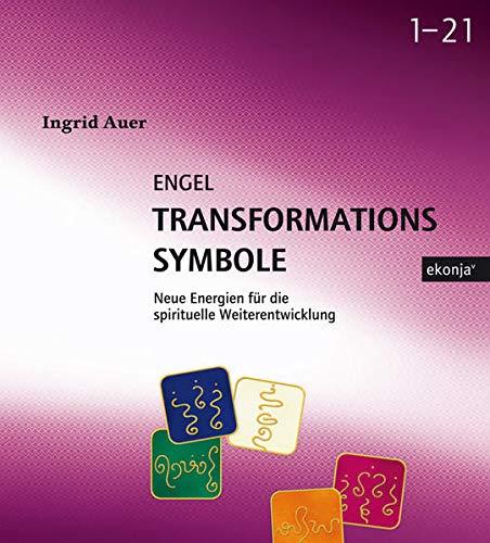 9783902636515: Engel-Transformationssymbole: Neue Energien für die spirituelle Weiterentwick...