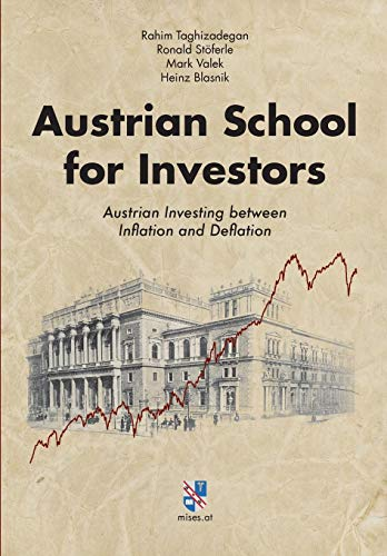 9783902639332: Austrian School for Investors: Austrian Investing between Inflation and Deflation