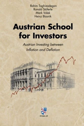9783902639394: Austrian School for Investors: Austrian Investing between Inflation and Deflation