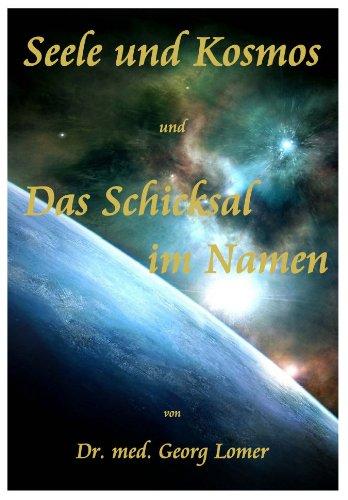 9783902646347: Seele und Kosmos. Betrachtungen und Vergleiche und Das Schicksal im Namen. Vom Geheimnis des schaffenden Wortes. (Zwei Titel in einem Band)