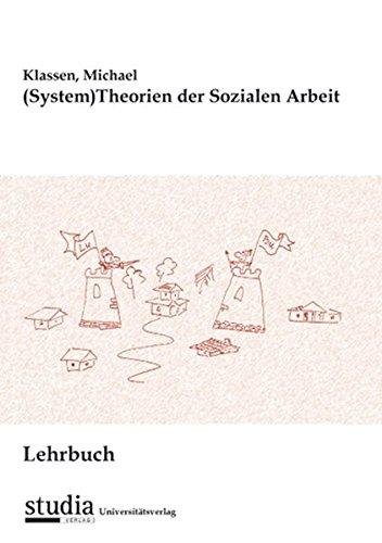 9783902652065: Lehrbuch (System)Theorien der Sozialen Arbeit