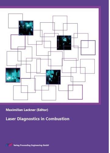 Laser Diagnostics in Combustion: Raffaela Calabria/ Patrizio Massoli/ Mari-Paz Mateo/ Tereza ...