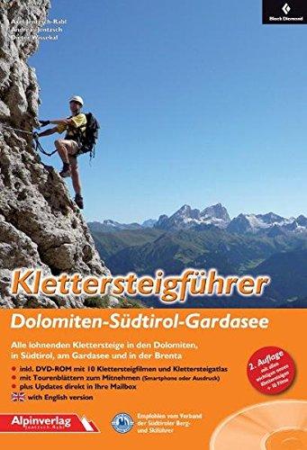 9783902656070: Klettersteigführer Dolomiten - Südtirol – Gardasee: Alle lohnenden Klettersteige in den Dolomiten, in Südtirol, am Gardasee und in der Brenta - mit DVD-ROM