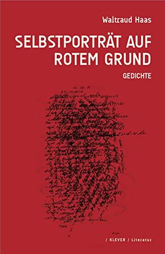 9783902665485: Selbstportr�t auf rotem Grund: Gedichte