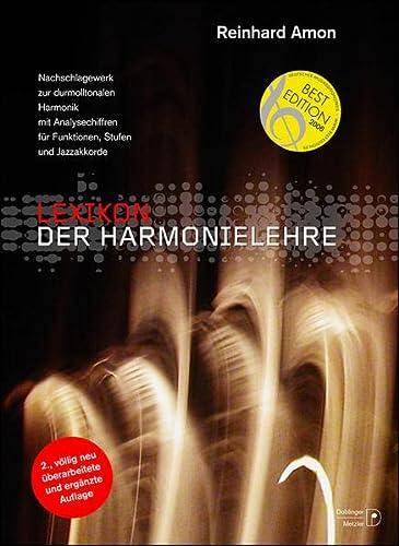 9783902667564: Lexikon der Harmonielehre: Nachschlagewerk zur durmolltonalen Harmonik mit Analysechiffren f�r Funktionen, Stufen und Jazzakkorde