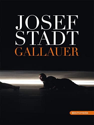 Josefstadt: Sepp Gallauer