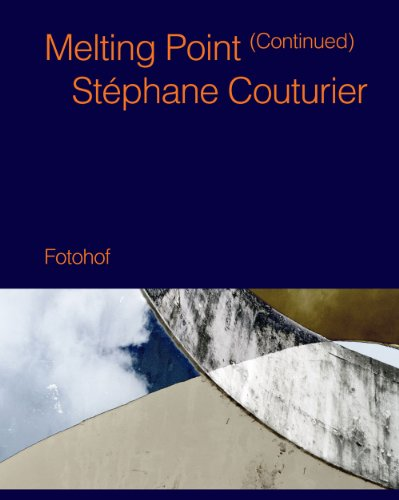 9783902675477: Stephane Couturier - Melting Point (Continued) [English, French and German Edition]