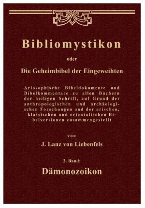 9783902677785: Bibliomystikon oder die Geheimbibel der Eingeweihten: 2. Band: Dämonozoikon (Livre en allemand)
