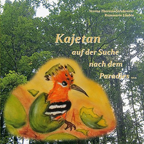 9783902692290: Kajetan: Kajetan auf der Suche nach dem Paradies...