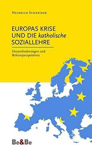 9783902694683: Europas Krise und die katholische Soziallehre: Herausforderungen und Perspektiven