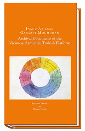 9783902713049: Archival Documents of the Viennese Armenian-Turkish Platform