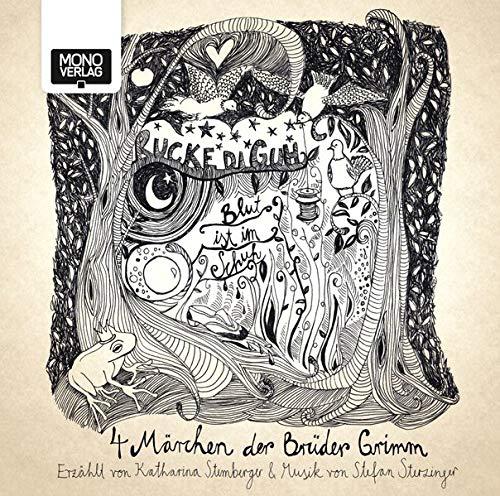 9783902727480: Rucke die guh, Blut ist im Schuh: Vier Märchen der Gebrüder Grimm: Aschenputtel, Froschkönig, Schneewittchen, Rumpelstilzchen