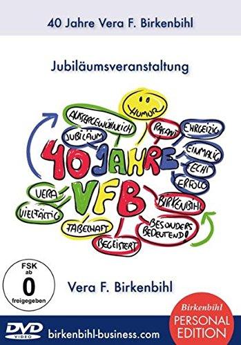9783902728258: 40 Jahre Vera F. Birkenbihl - Jubiläumsveranstaltung [3 DVDs]