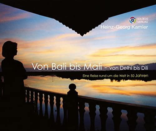 9783902729521: Von Bali bis Mali: Von Dehli bis Dili