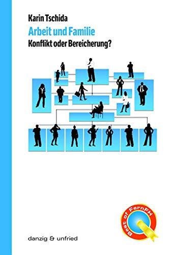 Arbeit Und Familie (Paperback): Karin Tschida