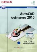 9783902778864: AutoCAD Architecture 2010 + CD