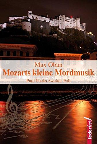 9783902784247: Mozarts kleine Mordmusik