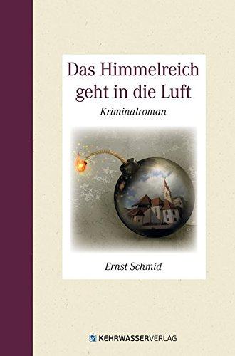 9783902786265: Das Himmelreich geht in die Luft