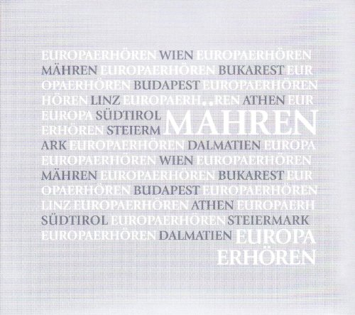 Europa erhören Mähren - Mercedes Echerer