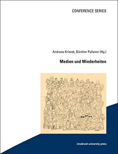 Medien Und Minderheiten: Andreas Kriwak, Gunther