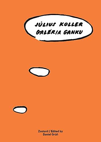 9783902833556: Július Koller: Galéria Ganku