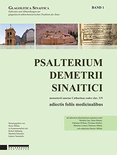 Psalterium Demetrii Sinaitici: Heinz Miklas