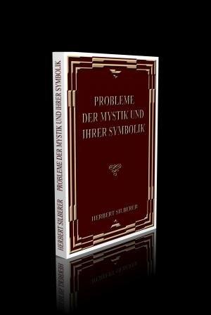 9783902881304: PROBLEME DER MYSTIK UND IHRER SYMBOLIK