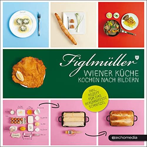 9783902900036: Figlmüller - Wiener Küche