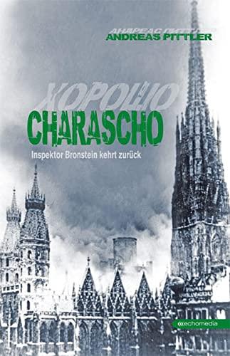 9783902900524: Charascho: Inspektor Bronstein kehrt zurück