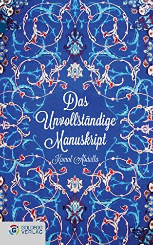 9783902903358: Das Unvollständige Manuskript