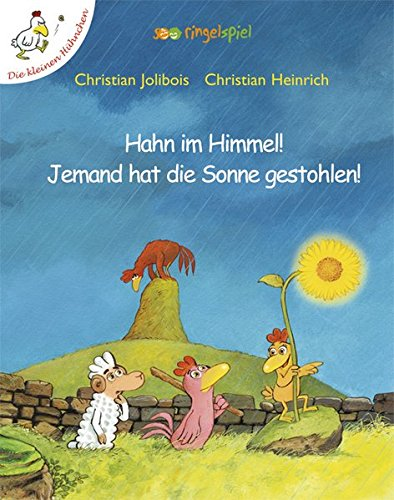 Hahn im Himmel! Jemand hat die Sonne: Christian Jolibois