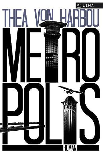Metropolis: Thea von Harbou