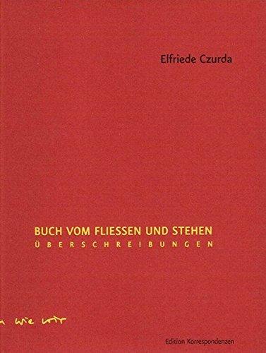 9783902951069: Buch vom Fließen und Stehen: Überschreibungen